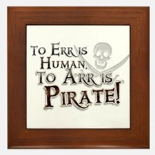 To Arr is Pirate! Funny Framed Tile