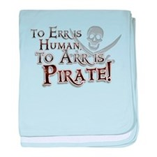 To Arr is Pirate! Funny baby blanket