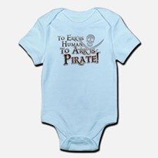 To Arr is Pirate! Funny Infant Bodysuit