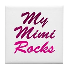My Mimi Rocks Tile Coaster
