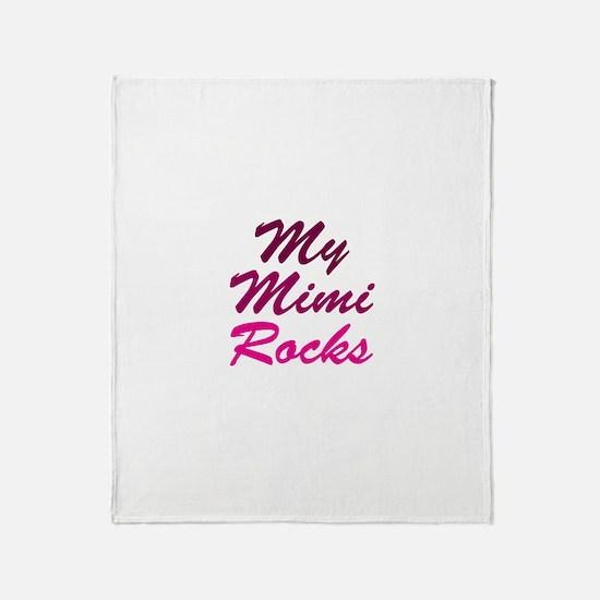 My Mimi Rocks Throw Blanket