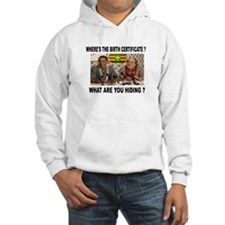 WHERE'S THE CERTIFICATE? Hoodie