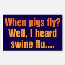 When Pigs Fly Decal
