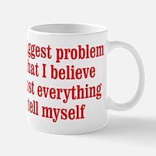 My Biggest Problem Mug