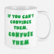 Convince vs Confuse Them Mug