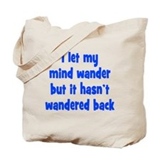 Wandering Mind Tote Bag
