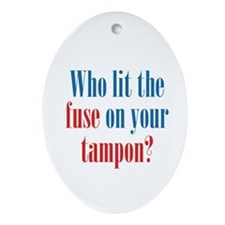 Tampon Fuse Ornament (Oval)