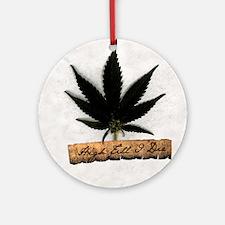 High Till I Die Ornament (Round)