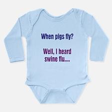 When Pigs Fly Long Sleeve Infant Bodysuit