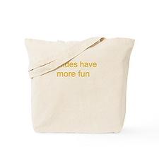 Blonde Fun Tote Bag