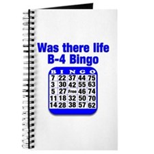 Was there life B-4 Bingo Journal
