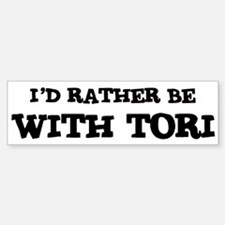 With Tori Bumper Bumper Bumper Sticker