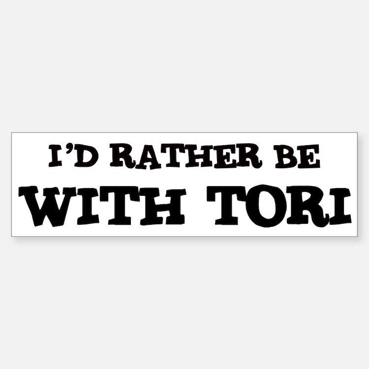 With Tori Bumper Bumper Bumper Sticker