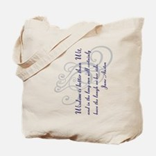 Wisdom is better than Wit Tote Bag