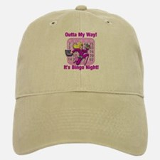Outta My Way! It's Bingo Night! Baseball Baseball Cap