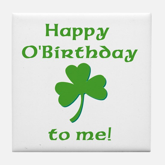 Happy O'Birthday!! Tile Coaster