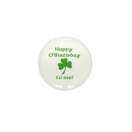 Happy O'Birthday!! Mini Button