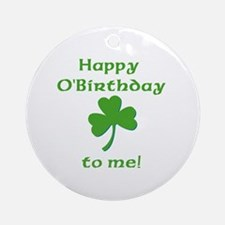 Happy O'Birthday!! Ornament (Round)