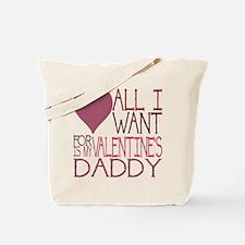 Daddy Valentine Tote Bag