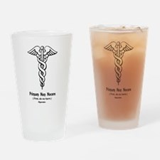 First, do no harm Drinking Glass