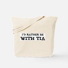 With Tia Tote Bag