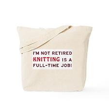 Retired Knitting Gag Gift Tote Bag