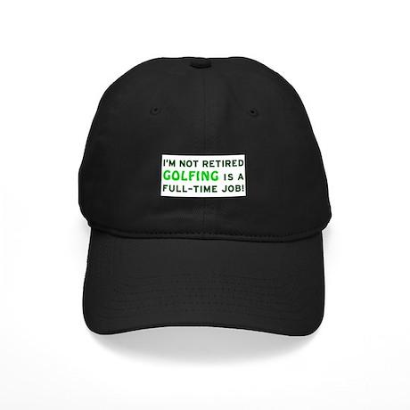 Retired Golfing Gag Gift Black Cap