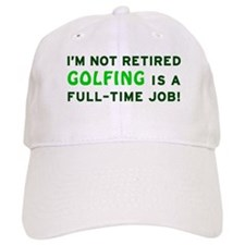 Retired Golfing Gag Gift Baseball Cap