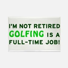 Retired Golfing Gag Gift Rectangle Magnet