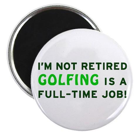 Retired Golfing Gag Gift Magnet