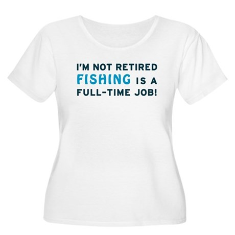 Retired Fishing Gag Gift Women's Plus Size Scoop N