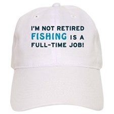 Retired Fishing Gag Gift Baseball Cap