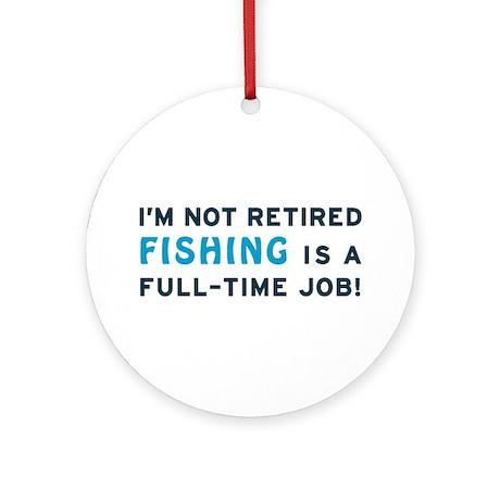 Retired Fishing Gag Gift Ornament (Round)