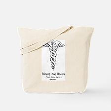 First, do no harm Tote Bag