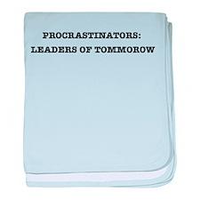 Procrastinators: Leaders of T baby blanket