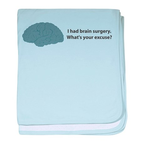 I had brain surgery. What's baby blanket