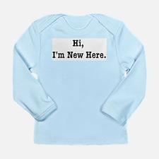 Hi, I'm New Here Long Sleeve Infant T-Shirt