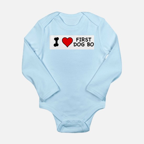 I Love First Dog Bo Long Sleeve Infant Bodysuit