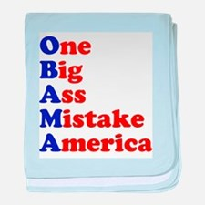 Obama: One Big Ass Mistake Am baby blanket
