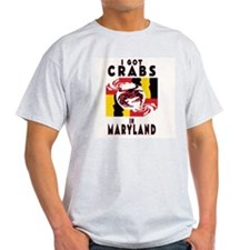 I Got Crabs in Maryland Ash Grey T-Shirt