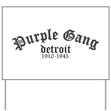 Purple Gang Yard Sign