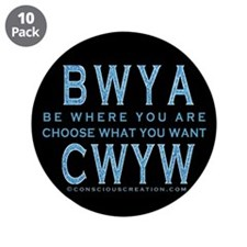 "Be Where You Are 3.5"" Button (10 pack)"