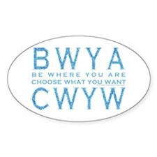 Be Where You Are Decal