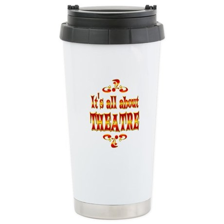 About Theatre Stainless Steel Travel Mug