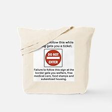 DO NOT ENTER... Tote Bag