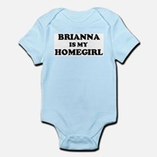 Brianna Is My Homegirl Infant Creeper