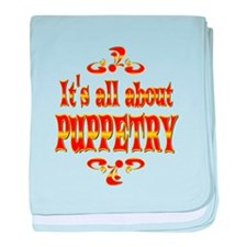 About Puppetry baby blanket