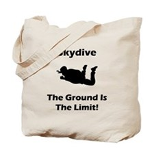 Skydive Ground Limit! Tote Bag