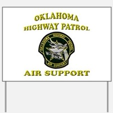 Oklahoma Highway Patrol Air U Yard Sign
