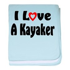 I Love A Kayaker baby blanket